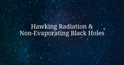 Hawking Radiation & Non-Evaporating Black Holes